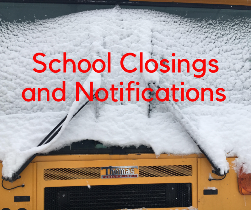 School Closings and Notifications